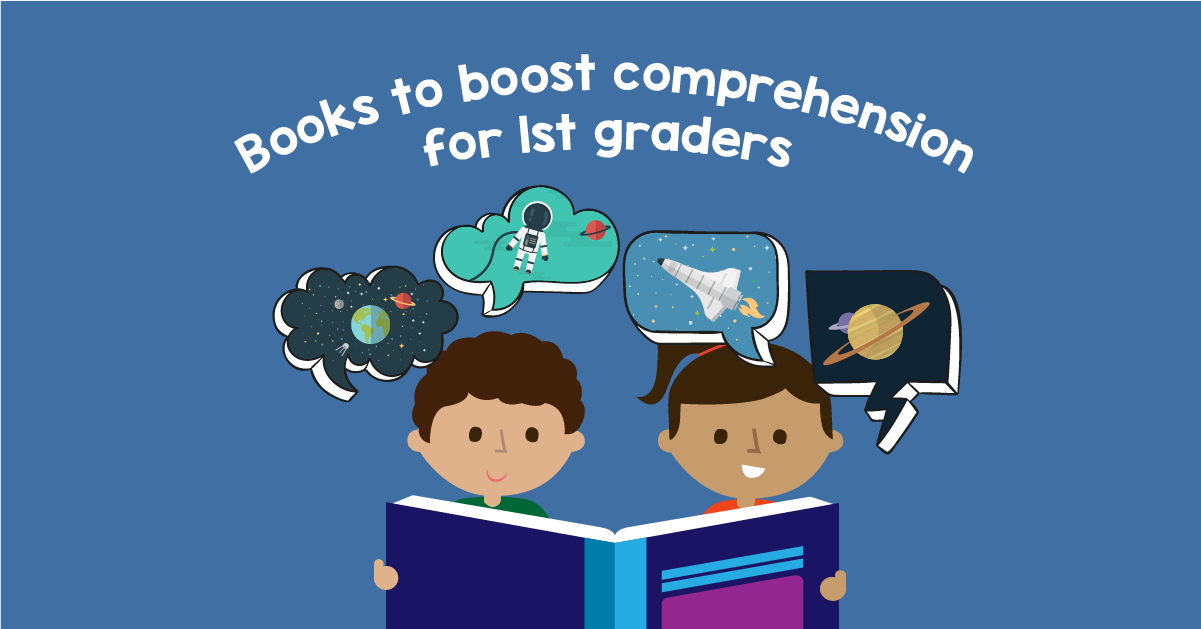 Books To Boost Your 1st Grader's Reading Comprehension GreatSchools
