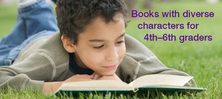 Books That Celebrate Diversity For 4th 5th And 6th Graders