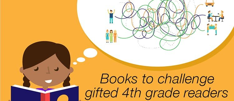 Books To Challenge Gifted 4th Grade Readers GreatSchools