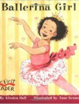 Ballerina Girl (My First Reader Series)