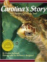Carolina's Story- Sea Turtles Get Sick Too!