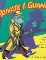 Private I. Guana- The Case of the Missing Chameleon