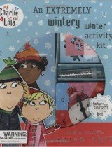 The Extremely Wintery Winter Activity Kit (Charlie and Lola)