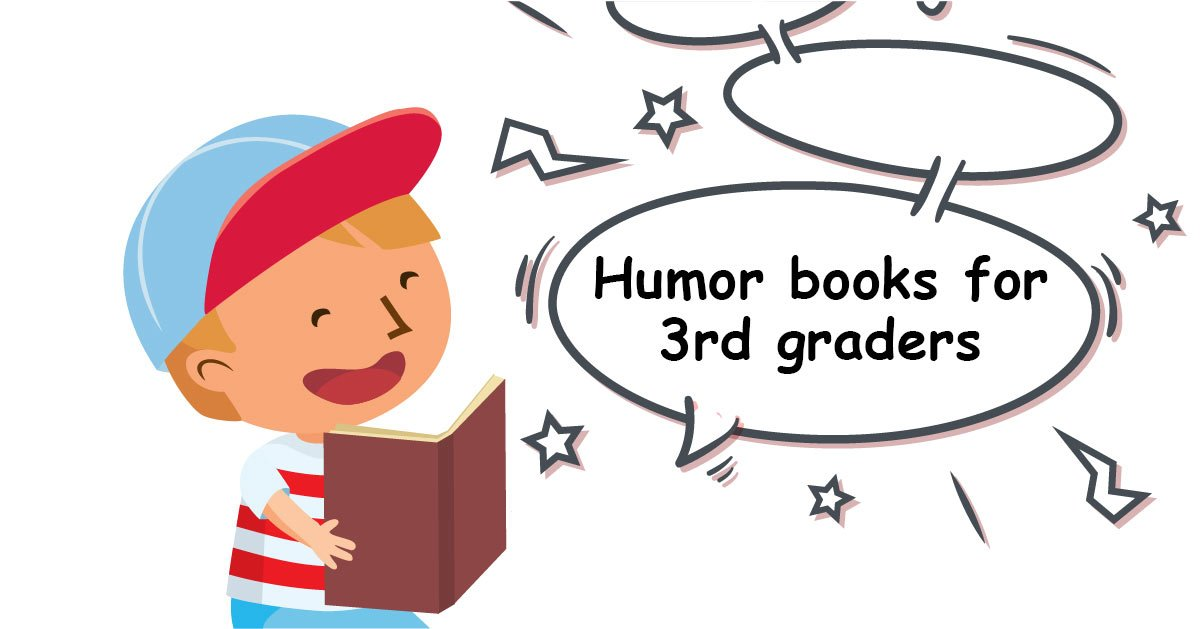Humor Books For 3rd Graders GreatSchools