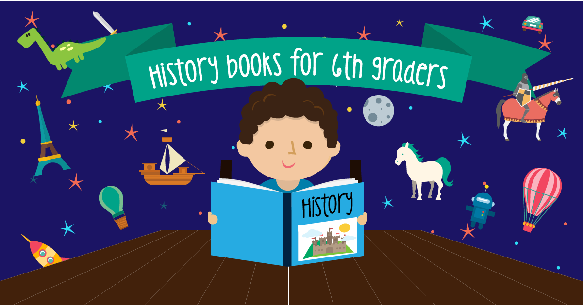 History books for 6th graders   GreatSchools