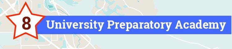 8 - University Preparatory Academy