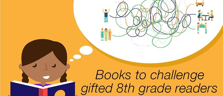 Books To Challenge Gifted 8th Grade Readers Greatschools
